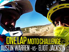 ONE LAP Moto Challenge: Austin Warren vs Eliot Jackson