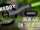 2012 New Kid on the Block, Vital MTB Shreddy Awards