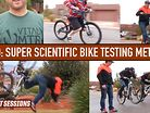 Video: Super Scientific Mountain Bike Testing Methods