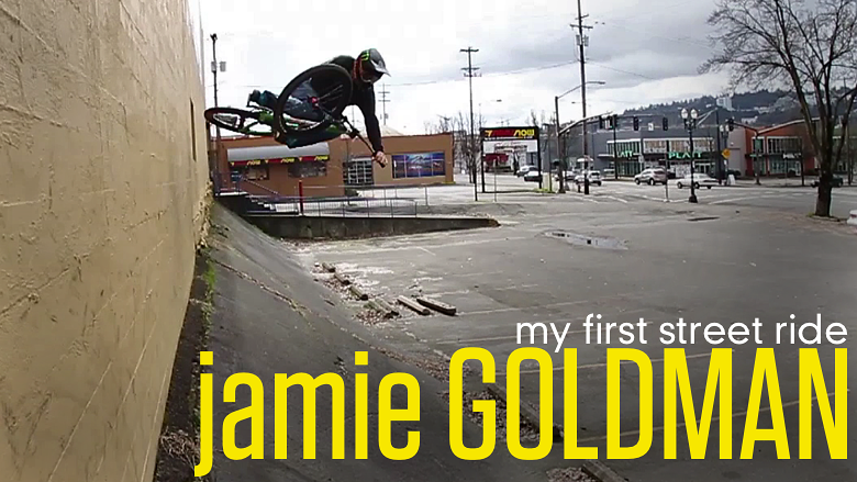 Jamie Goldman, My First Street Ride