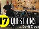 17 Questions: Dave Ziegman