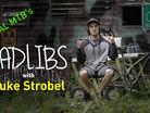 RADLIBS: Luke Strobel