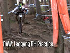 Vital RAW: Leogang, Austria World Cup DH Practice