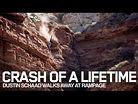 CRASH OF A LIFETIME: Dustin Schaad Walks Away at Rampage