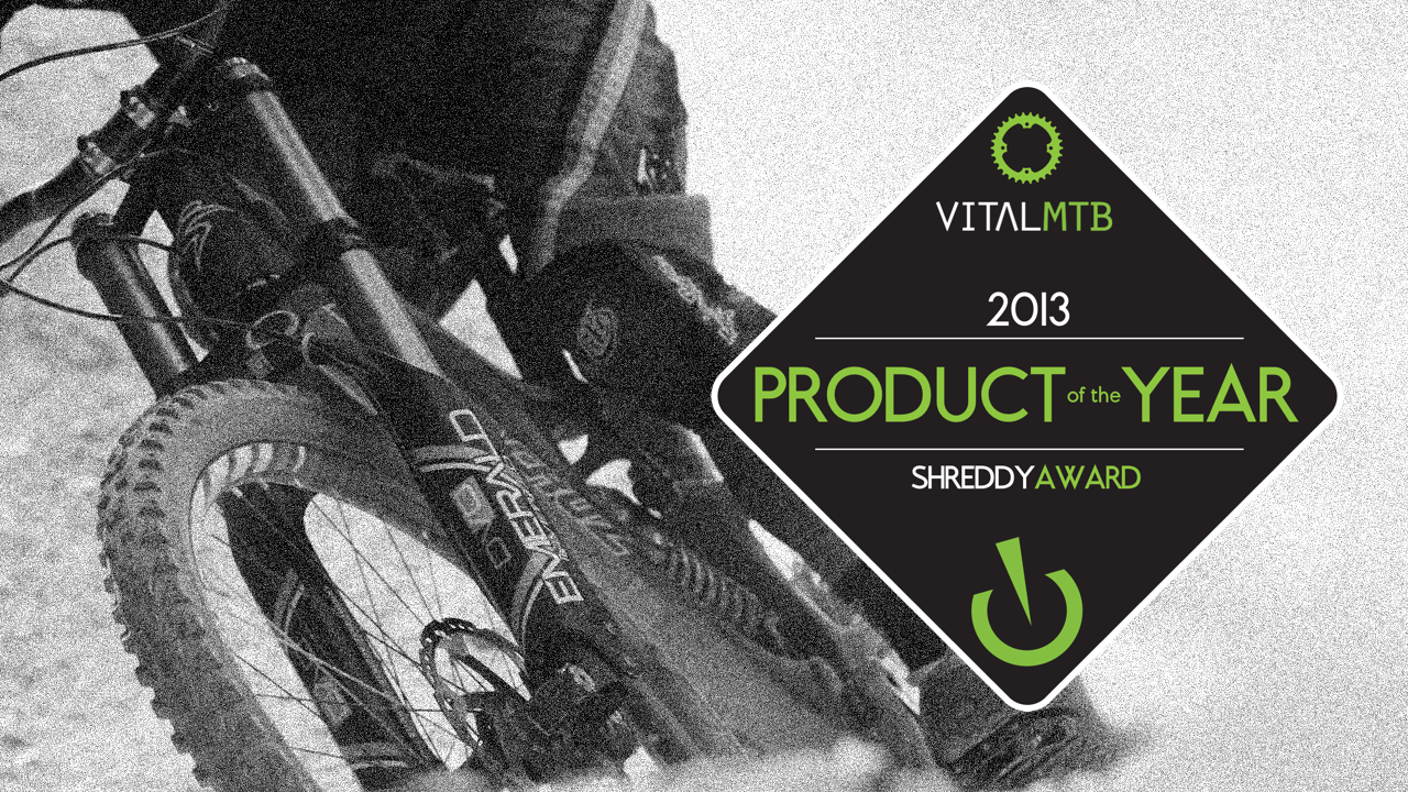 2013 Mountain Bike Product of the Year - Vital MTB Shreddy Awards