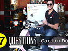 17 Questions: Carlin Dunne