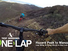 ONE LAP - Vital MTB Test Sessions on Hazard Peak and Manzanita in SLO
