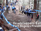 Headslappers Ball - Port Angeles ProGRT