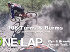 108 Berms & Turns! Wyn Masters & George Brannigan on the Venosc Trail at L2A