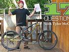 17 Questions - Tyler McCaul