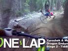 ONE LAP - Oregon Enduro Series, Bend, Stage 2 - Tiddlywinks