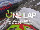 Half Lap - Iago Garay's Off Day at Trans-Provence