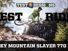 TEST RIDE - Rocky Mountain Slayer 770 MSL from Test Sessions