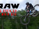 Vital RAW - 2017 U.S. Open DH & Whip Off